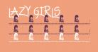 Lazy Girls