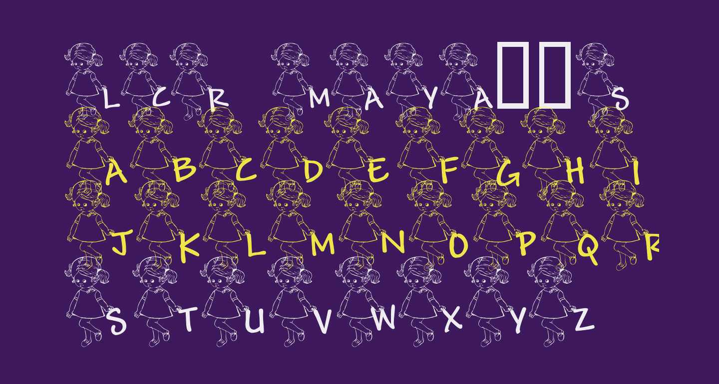 LCR Maya's Letters