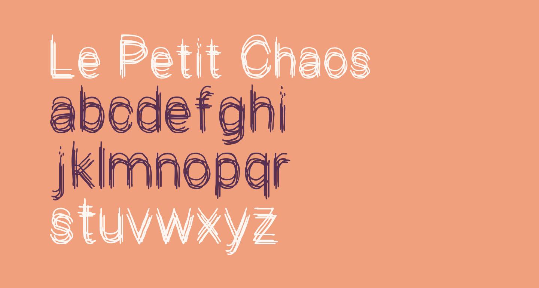Le Petit Chaos