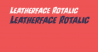 Leatherface Rotalic