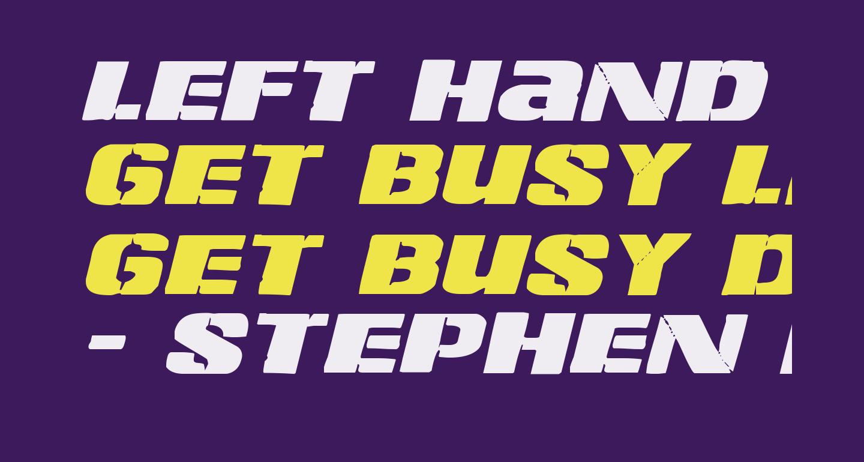 Left Hand Luke Expanded Italic