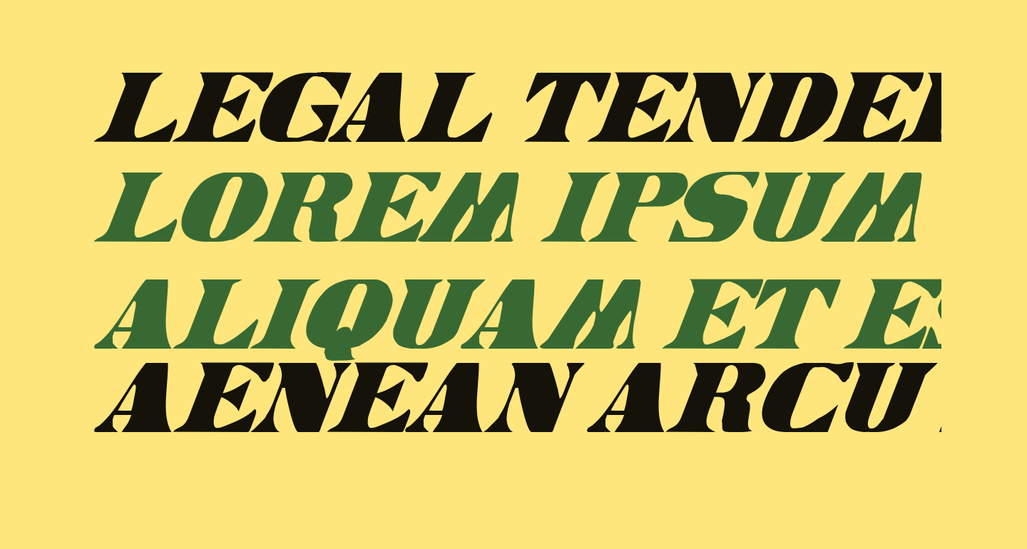 Legal Tender Condensed Italic