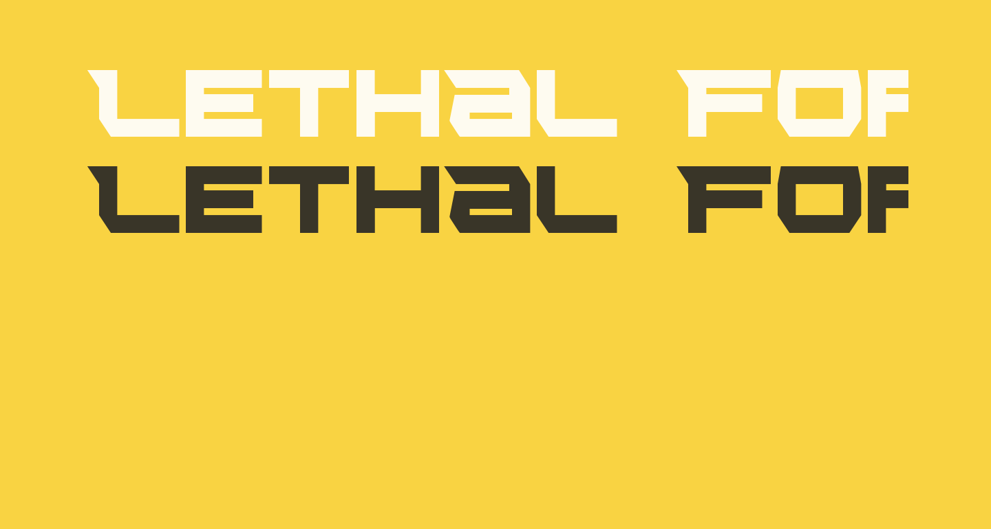 Lethal Force Condensed