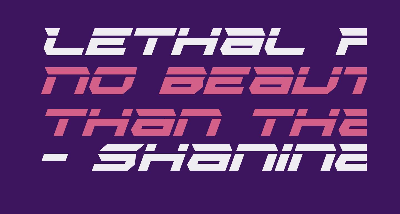 Lethal Force Laser Italic