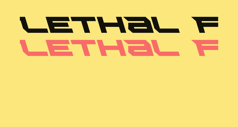 Lethal Force Leftalic