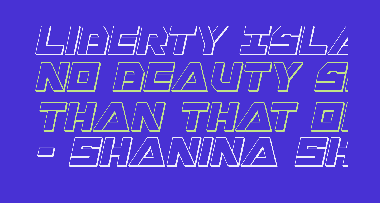 Liberty Island 3D Italic