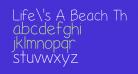 Life's A Beach Thin