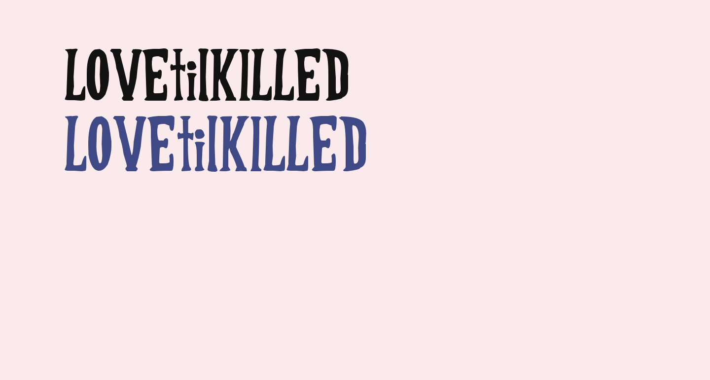 LOVEtilKILLED