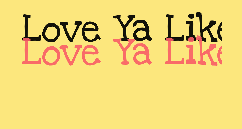Love Ya Like A Sister Solid