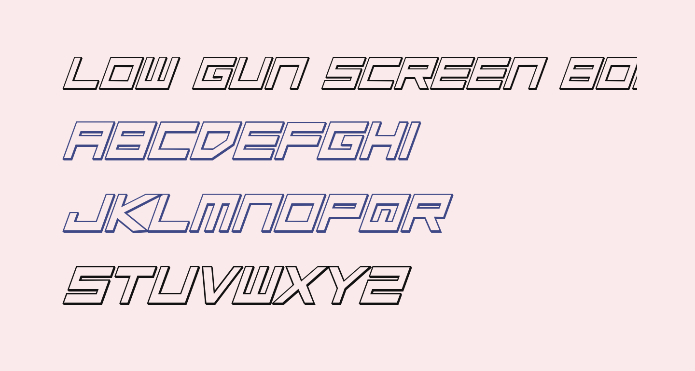 Low Gun Screen Bold Italic 3D