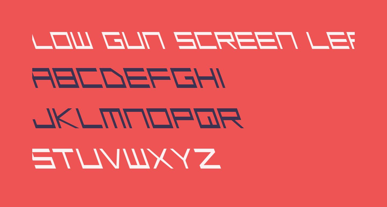 Low Gun Screen Leftalic