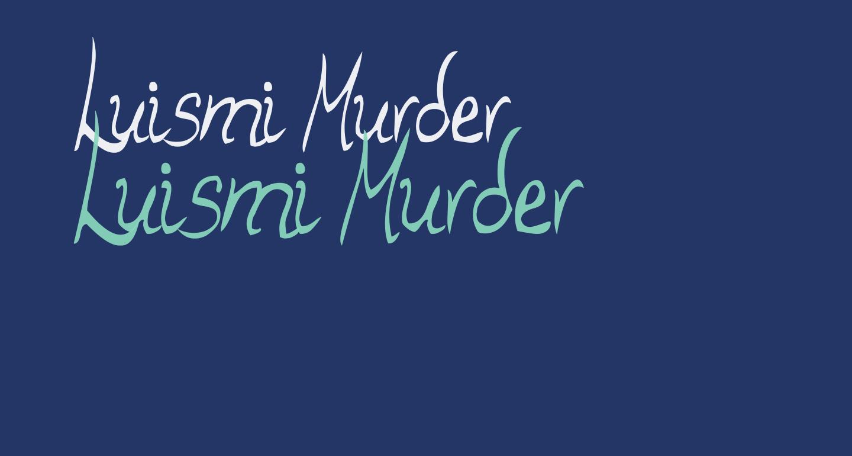 Luismi Murder