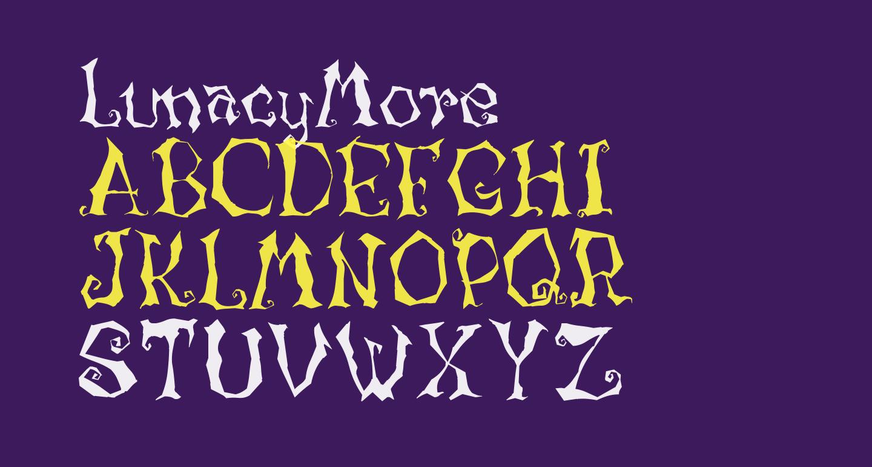 LunacyMore