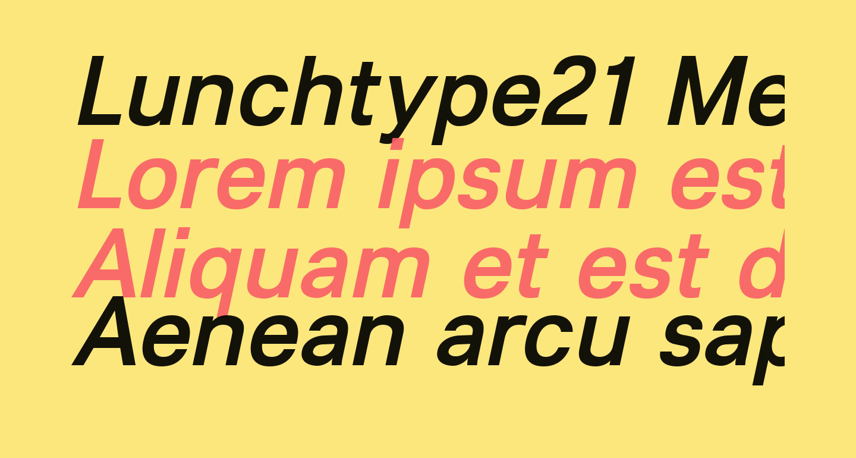 Lunchtype21 Medium Italic