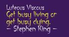 Luteous Viscous
