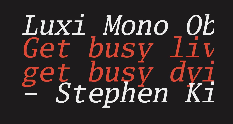 Luxi Mono Oblique