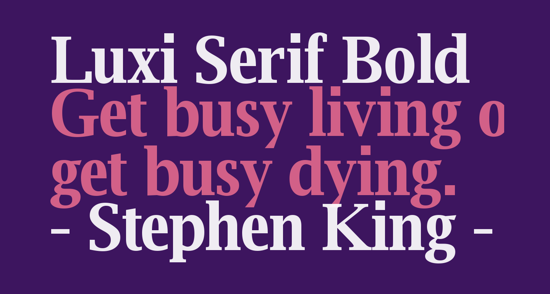Luxi Serif Bold