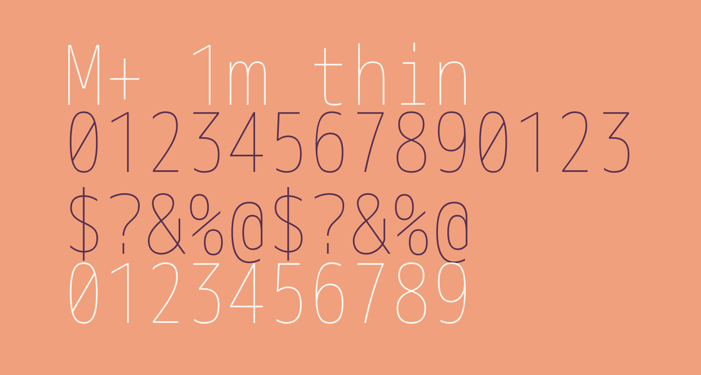 M+ 1m thin