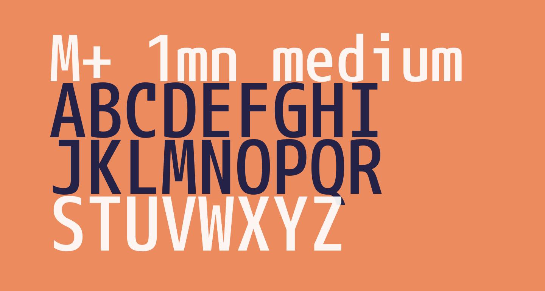 M+ 1mn medium