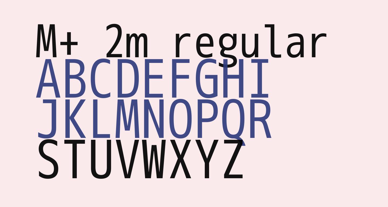 M+ 2m regular