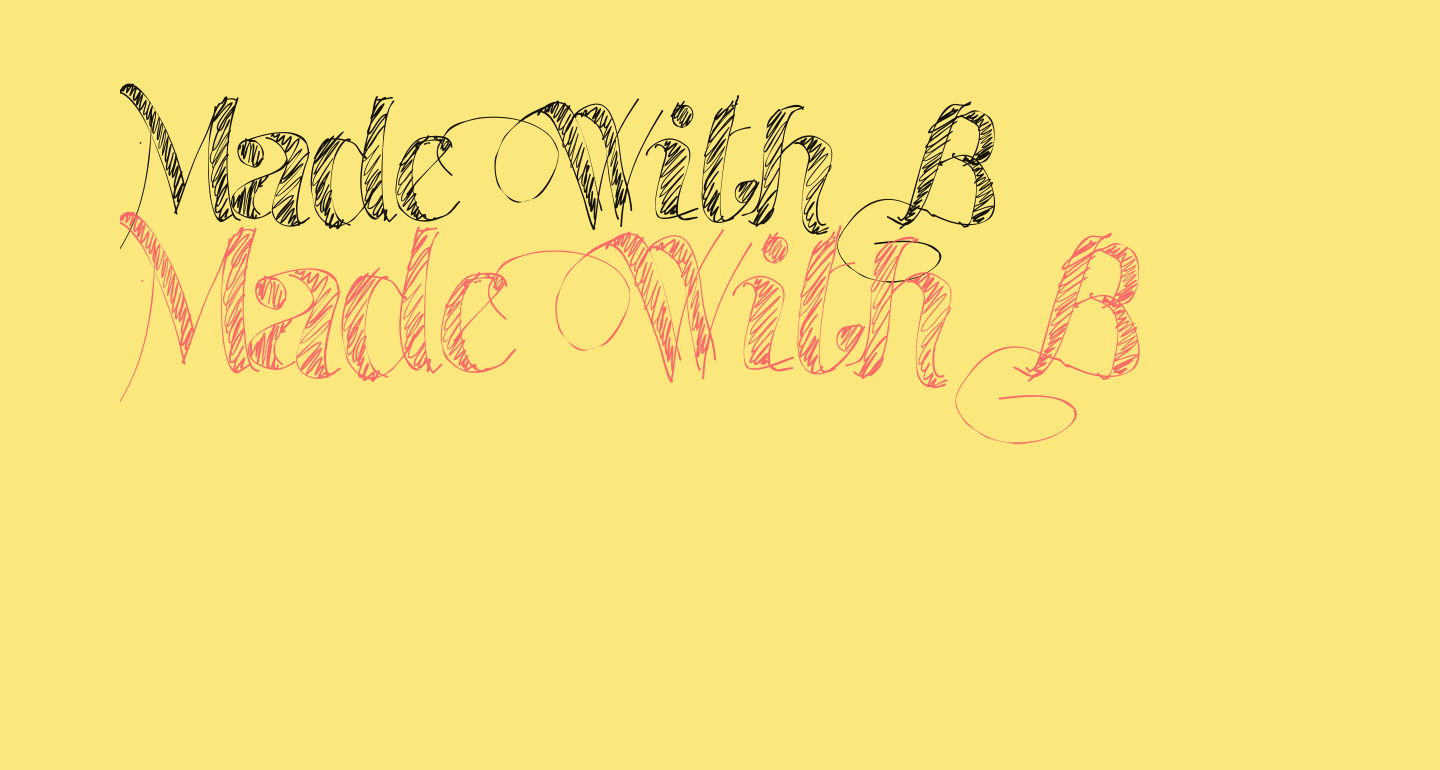 Made With B