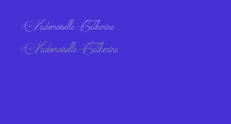 Mademoiselle Catherine