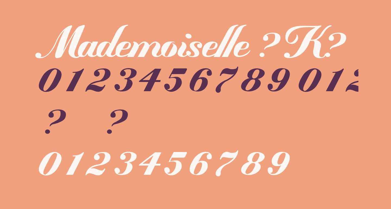 Mademoiselle ?K?