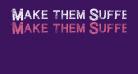 Make them SuffeR Regular