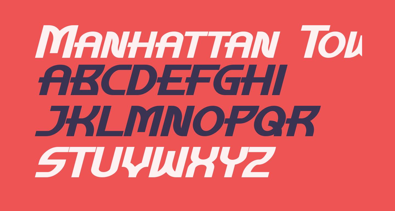 Manhattan Tower Bold Italic