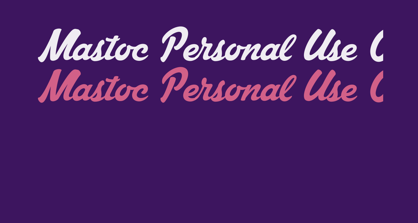 Mastoc Personal Use Only