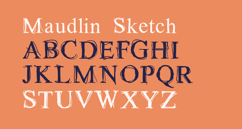 Maudlin Sketch