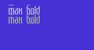 Max  Bold