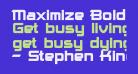 Maximize Bold