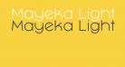 Mayeka Light Demo