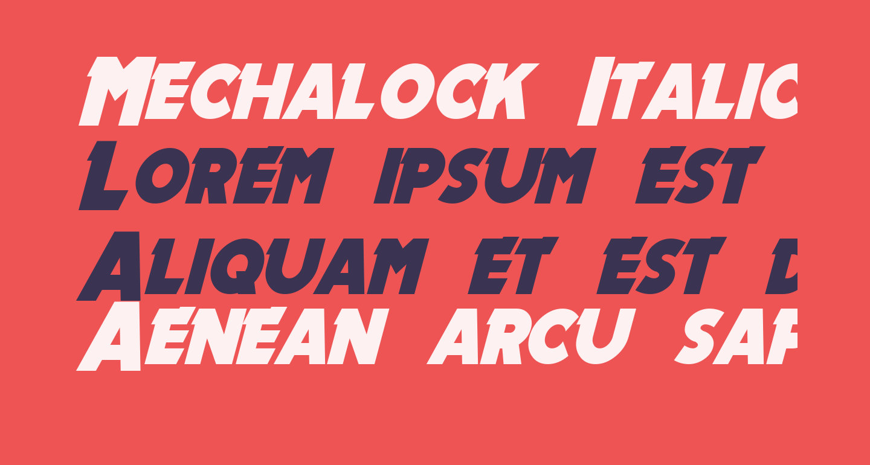 Mechalock Italic