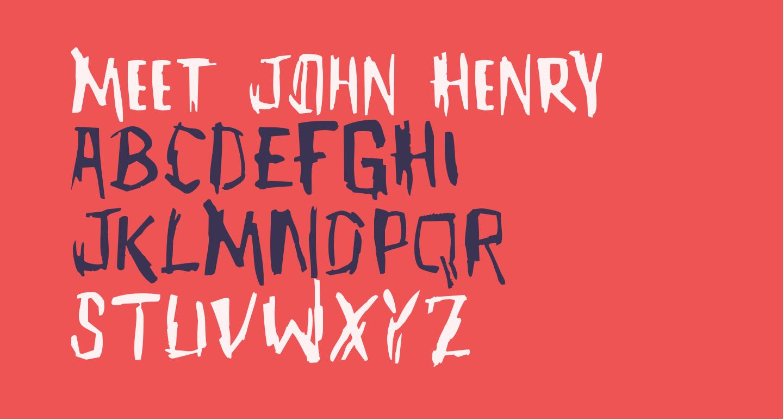 Meet John Henry