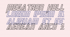 Megatron Hollow Condensed Italic