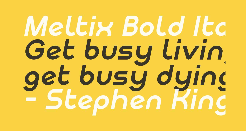 Meltix Bold Italic Demo