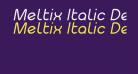 Meltix Italic Demo