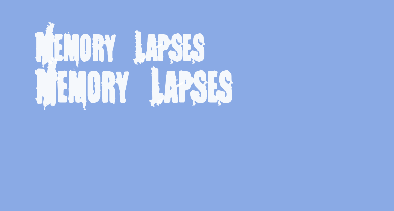 Memory Lapses