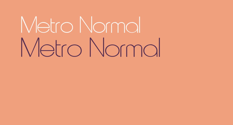 Metro Normal