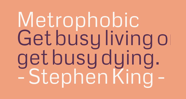 Metrophobic