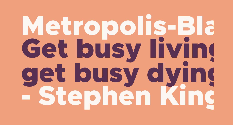 Metropolis-Black
