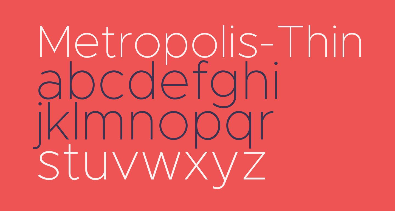 Metropolis-Thin