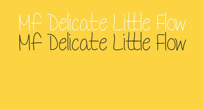 Mf Delicate Little Flower