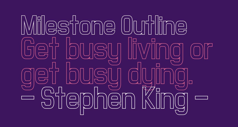 Milestone Outline