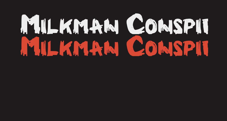 Milkman Conspiracy