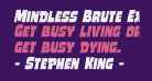 Mindless Brute Expanded Italic