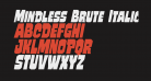 Mindless Brute Italic