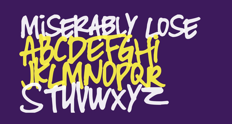 Miserably Lose